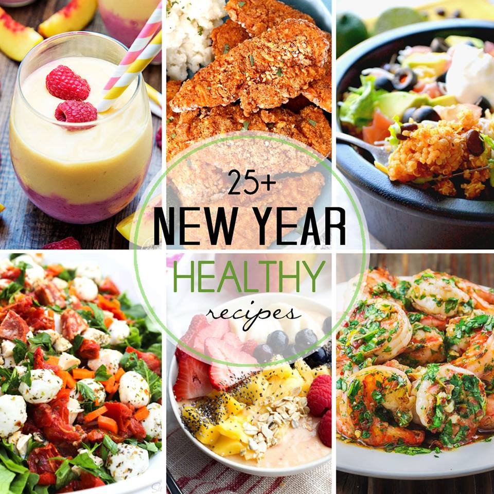 25+ New Year Healthy Recipes