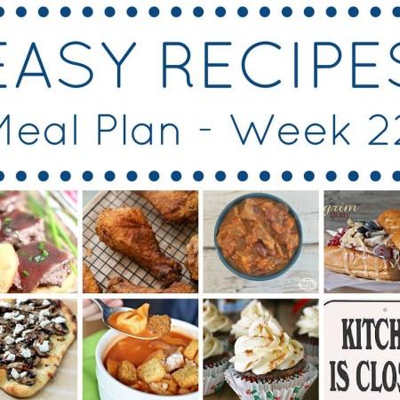Easy Dinner Recipes Meal Plan Week 22