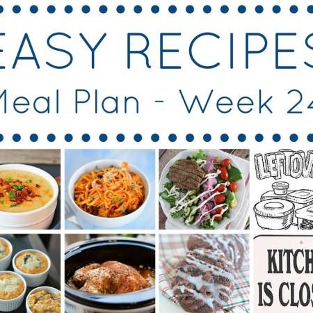 Easy Dinner Recipes Meal Plan Week 24