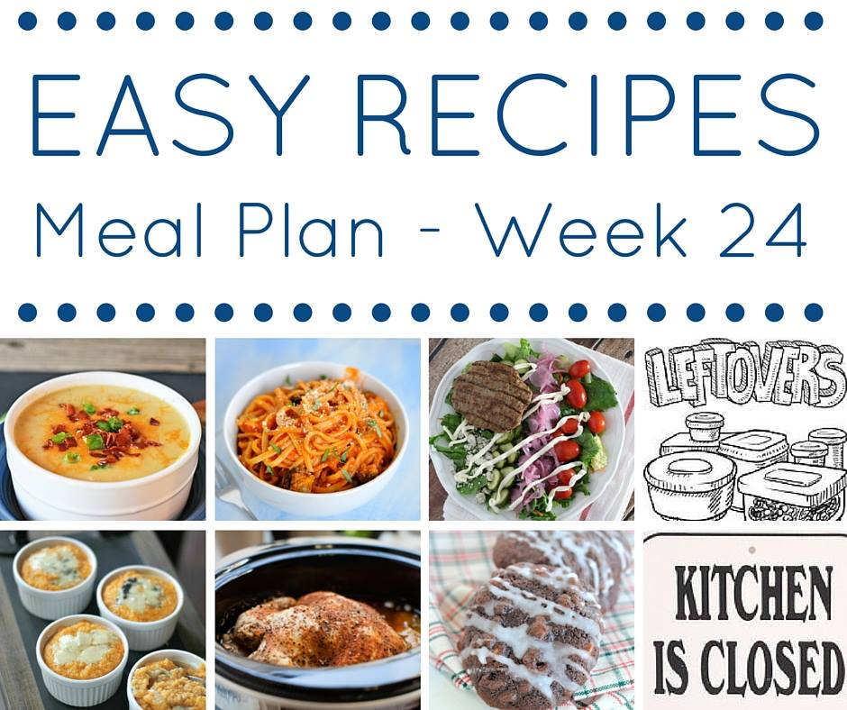 Easy Dinner Recipes Meal Plan Week 24