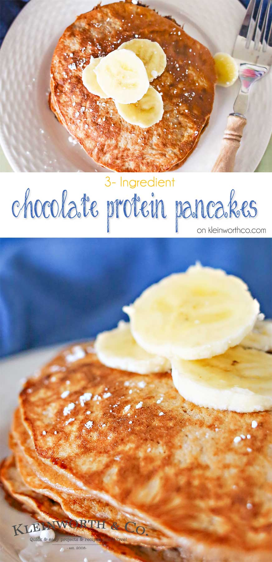 3 Ingredient Chocolate Protein Pancakes - Kleinworth & Co
