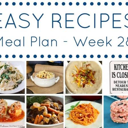 Easy Dinner Recipes Meal Plan Week 28