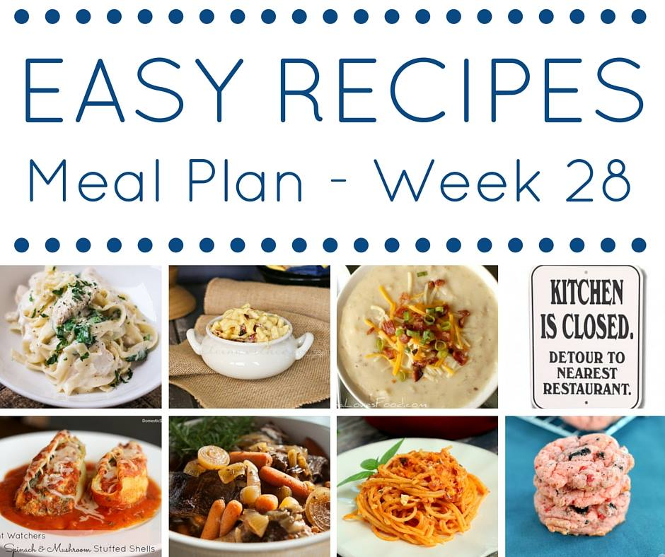 Easy Dinner Recipes Meal Plan Week 28