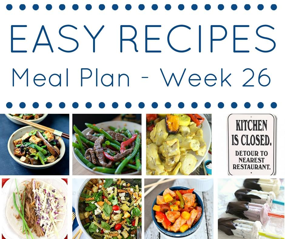 Easy Dinner Recipes Meal Plan Week 26