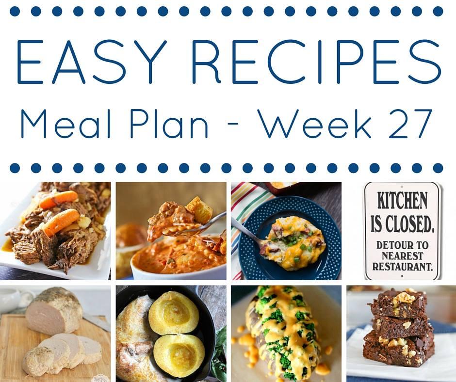 Easy Dinner Recipes Meal Plan Week 27