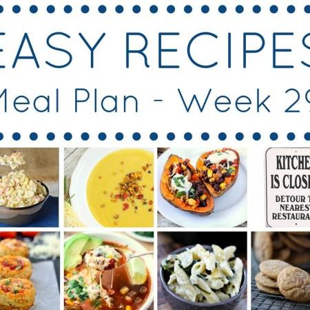 Easy Dinner Recipes Meal Plan Week 29