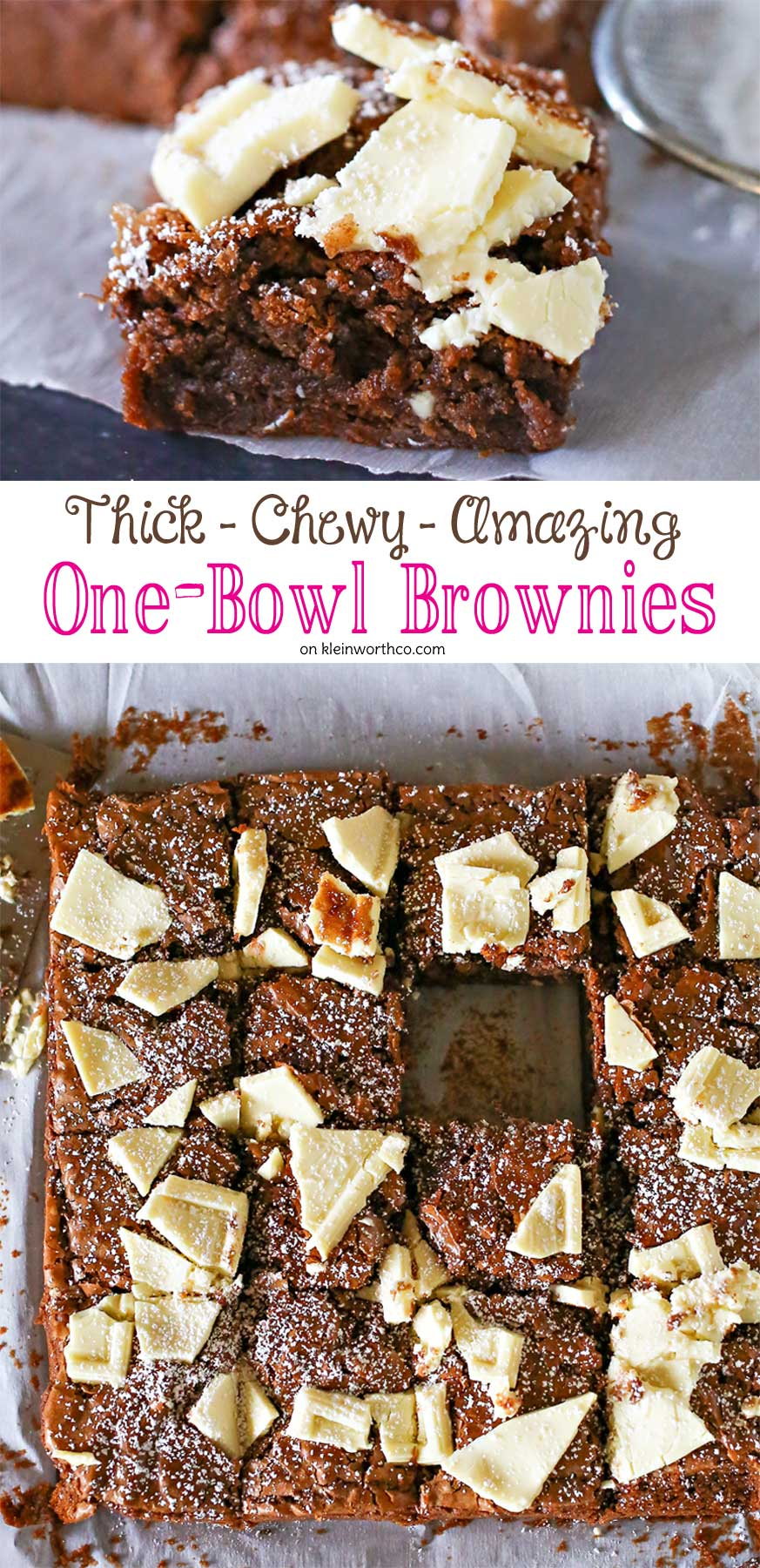 One Bowl Brownies- Thick, Chewy & Amazing- oh yeah- easy too!!!