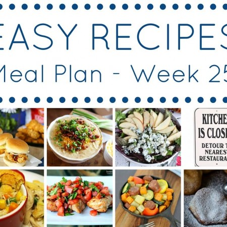 Easy Dinner Recipes Meal Plan Week 25