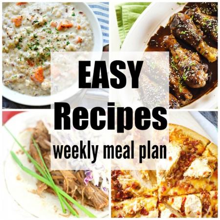 Easy Recipes Weekly Meal Plan Week 32
