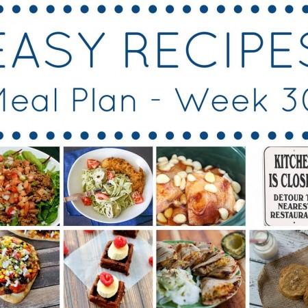 Easy Dinner Recipes Meal Plan Week 30