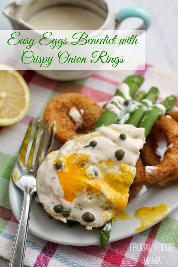 Easy-Eggs-Benedict-with-Crispy-Onion-Rings-Titled