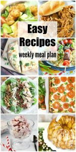 """Easy Recipes Weekly Meal Plan Week 35 makes dinnertime quick & easy. Delicious, budget friendly dinner recipe ideas to please your family. You no longer have to ask """"What's for dinner?"""" Just click, print, shop & you are ready for some delicious meals that have been tried & tested by some of the best food bloggers around."""