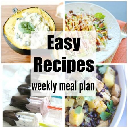 Easy Recipes Weekly Meal Plan Week 36