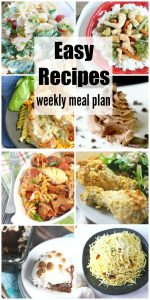 """Easy Recipes Weekly Meal Plan Week 34 simplifies dinnertime. Easy, budget friendly & delicious dinner recipe ideas to please your family. You no longer have to ask """"What's for dinner?"""" Just click, print, shop & you are ready for some delicious meals that have been tried & tested by some of the best food bloggers around."""