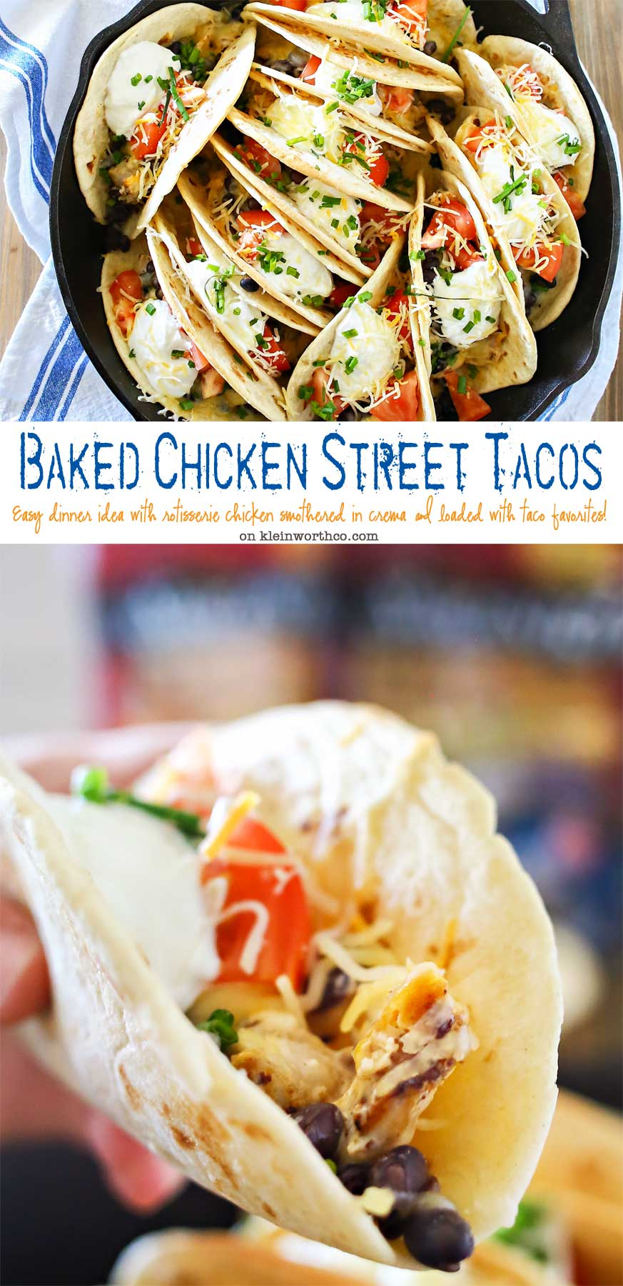 Baked Chicken Street Tacos are an easy family dinner idea. Quick to make using rotisserie chicken smothered in homemade crema & baked in the iron skillet. Seriously SO GOOD we made them twice in one weekend!