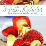Fruit Kabobs are a simple low calorie dessert idea that makes both kids & adults smile. They are great for parties & backyard BBQ's too! Pick your favorite fruits & create some fabulous combinations.
