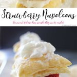 Strawberry Napoleons are an easy dessert recipe made with puff pastry, pudding, strawberries & dusted with confectioners sugar. The perfect summer dessert for any occasion.