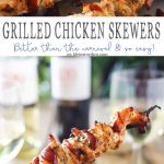 Grilled Chicken Skewers are a fun & easy grilled chicken recipe that's better than you find at the carnival. Seasoned to perfection & oh so delicious!