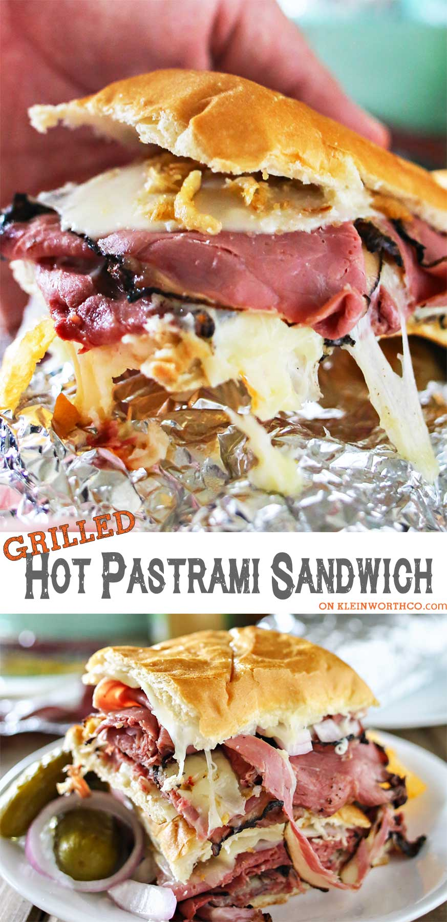 Grilled Hot Pastrami Sandwich combining foil grilling & the love for a pastrami sandwich!