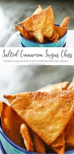 Salted Cinnamon Sugar Chips are easy homemade tortilla chips dusted with delicious cinnamon & sugar & a hint of sea salt. Perfect for dipping in a dessert or dunking in a warm bowl of chocolate sauce. YUUUMMM!!!