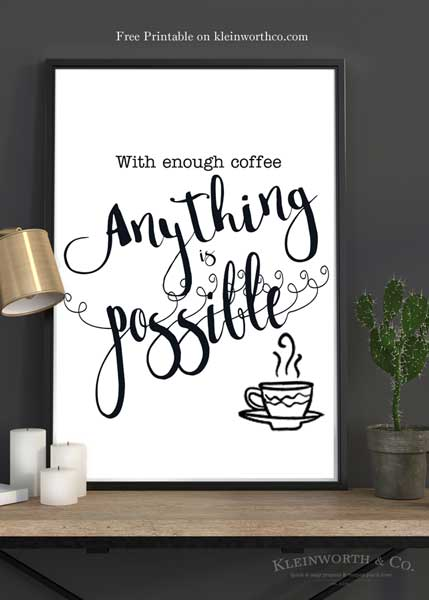 With Enough Coffee Free Printable for frame