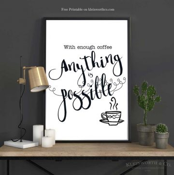 With Enough Coffee Free Printable for framing