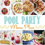 Awesome Pool Party Menu Plan