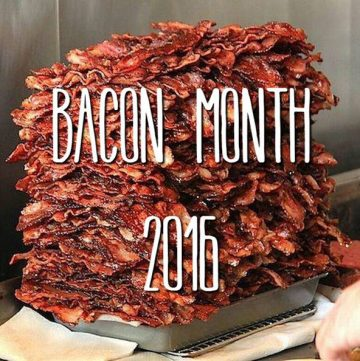 4th Annual Bacon Month Giveaway