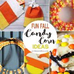 Fun Fall Candy Corn Ideas : Create Link Inspire 147