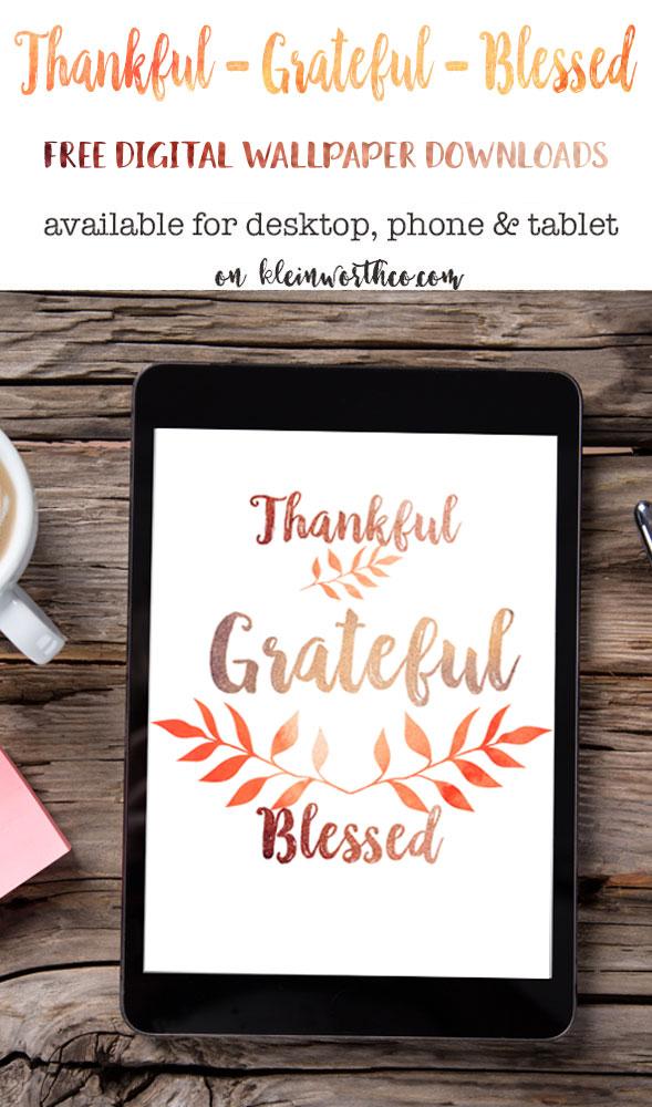 Thankful Grateful Blessed Free Digital Wallpaper