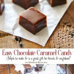 Easy Chocolate Caramel Candy