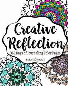 Creative Reflection - 365 Days of Journaling & Color Pages