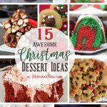 15 AWESOME Christmas Dessert Ideas