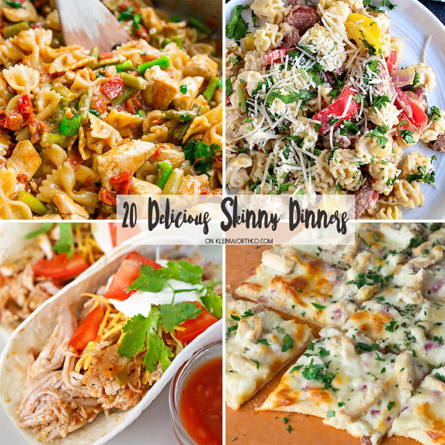20 Delicious Skinny Dinners