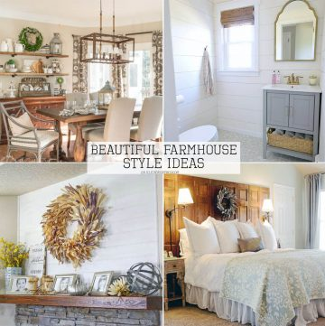 Beautiful Farmhouse Style Ideas