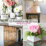 12 Farmhouse Style DIY Projects
