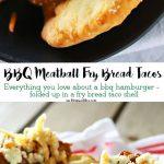 BBQ Meatball Fry Bread Tacos