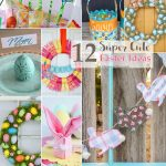 12 Super Cute Easter Ideas