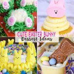 Cute Easter Bunny Dessert Ideas