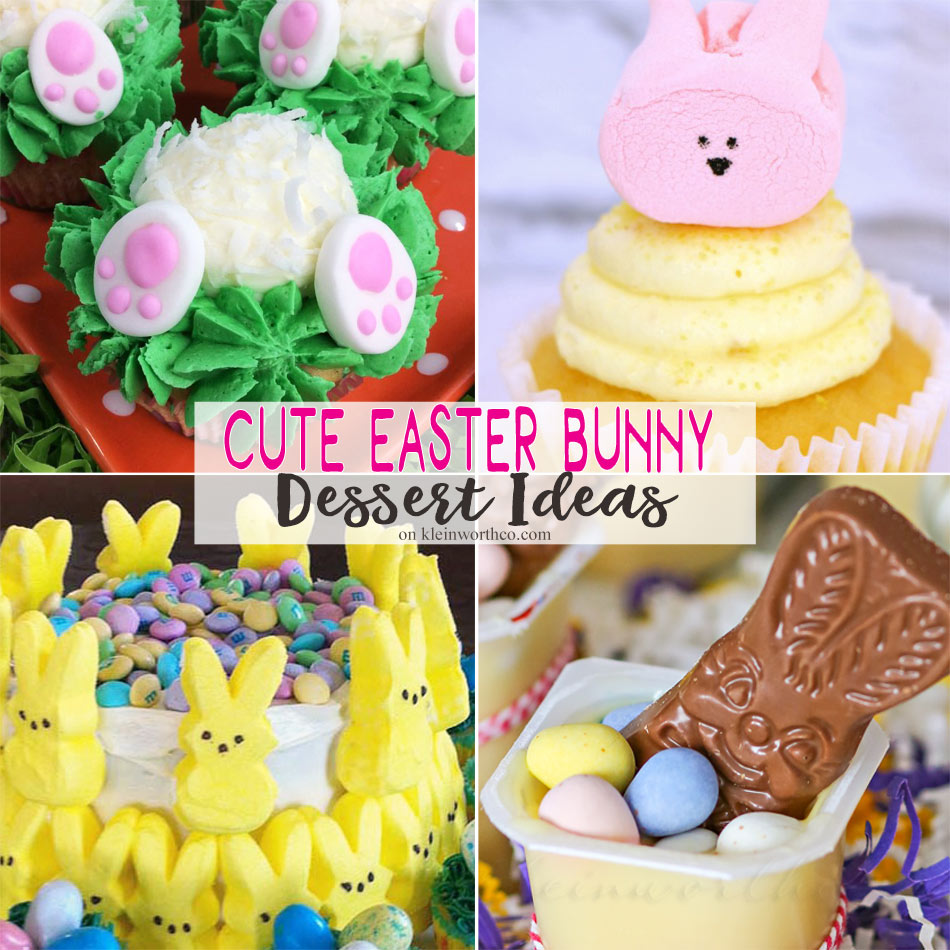 Cute Easter Bunny Dessert Ideas - Kleinworth & Co