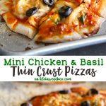 Mini Chicken Basil Thin Crust Pizza
