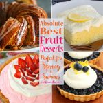 Absolute Best Fruit Desserts