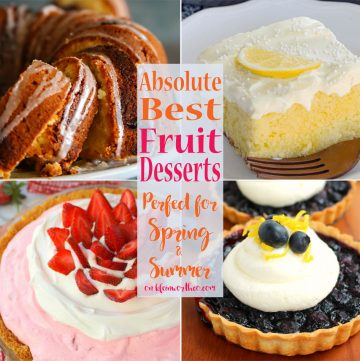Absolute Best Fruit Desserts