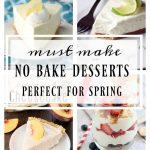 Must Make No-Bake Desserts for Spring
