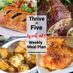 Thrive at Five Meal Plan Week 23