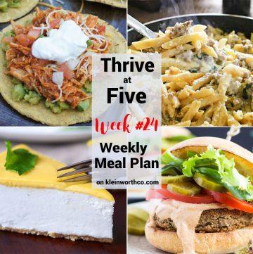 Thrive at Five Meal Plan Week 24
