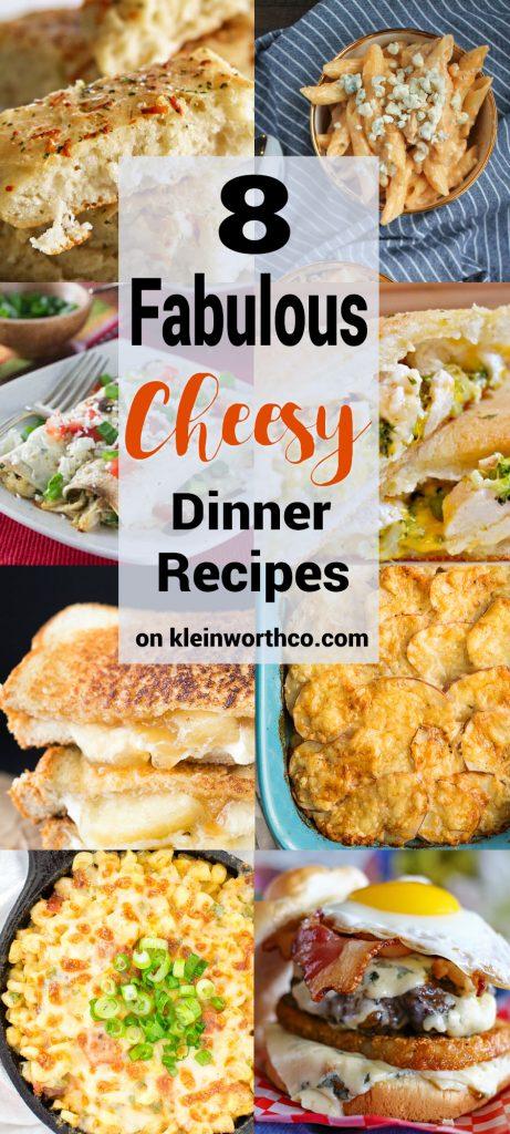 8 Fabulous Cheesy Dinner Recipes