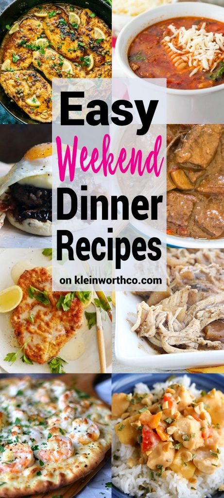 Easy Weekend Dinner Recipes