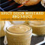 Spicy Dijon Mustard BBQ Sauce