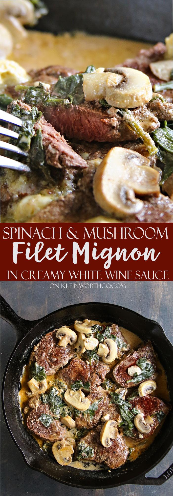 Spinach Mushroom Filet Mignon in Creamy White Wine Sauce